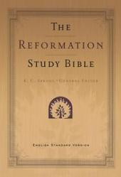 The Reformation Study Bible ESV