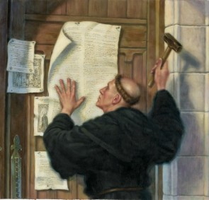 Martin Luther Nailing His 95 Theses on the Wittenberg Door October 31, 1517