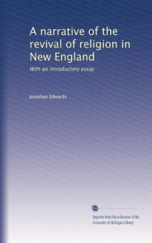 A Narrative of the Revival of Religion in New England
