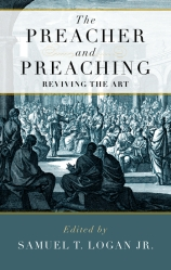 The Preacher and Preaching
